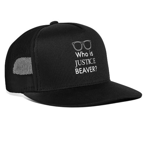 Who Is Justice Beaver - Trucker Cap