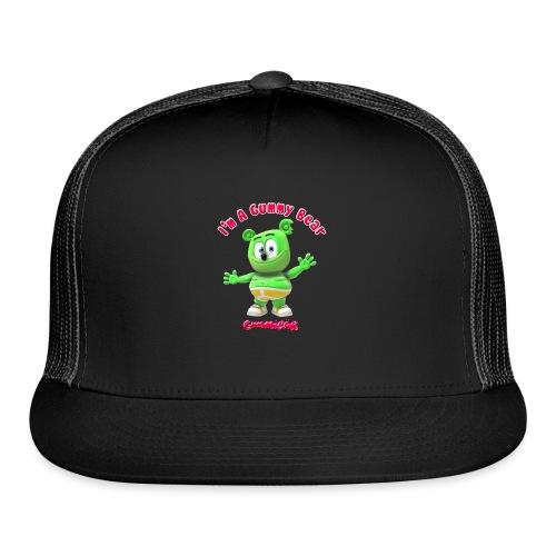 I'm A Gummy Bear - Trucker Cap