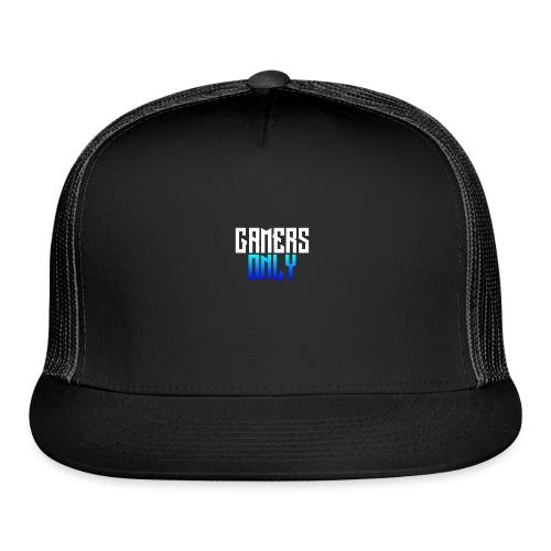 Gamers only - Trucker Cap