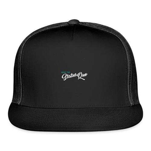 Beat The StatusQuo - Trucker Cap