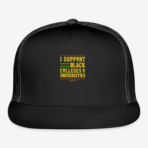 I Support HBCUs - Trucker Cap