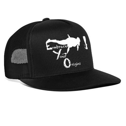 Embrace Your Origins - Trucker Cap