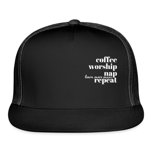 Coffee Worship Nap Tee - Trucker Cap