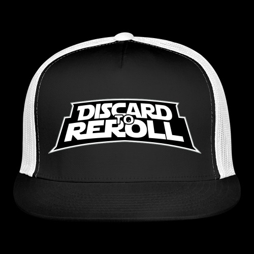 Discard to Reroll: Logo Only - Trucker Cap
