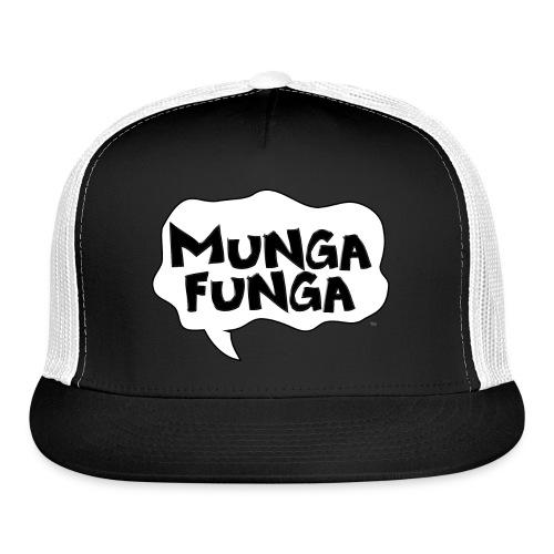 MUNGA FUNGA - Trucker Cap