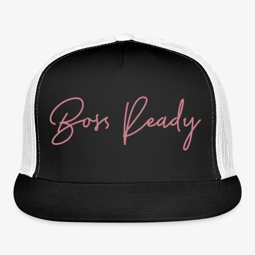 Boss Ready Pink Graphic - Trucker Cap