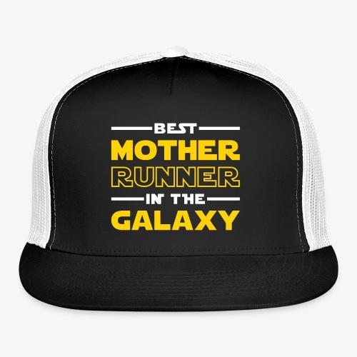 Best Mother Runner In The Galaxy - Trucker Cap