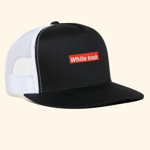 White trash - Trucker Cap