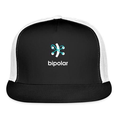 bipolar - Trucker Cap