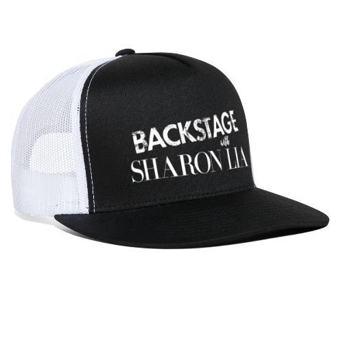 Backstage With Sharon Lia - White - Trucker Cap