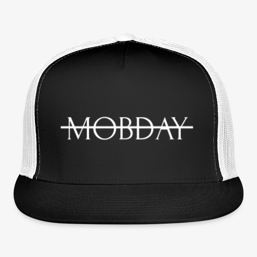 Mobday Cross Out Logo - Trucker Cap