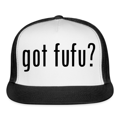 gotfufu-black - Trucker Cap