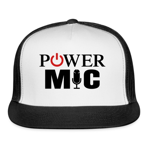 Power Mic T-Shirt - Trucker Cap