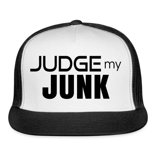 Judge my Junk Tshirt 03 - Trucker Cap