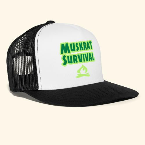 Muskrat Survival text - Trucker Cap