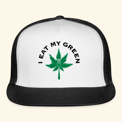I Eat My Green - Trucker Cap