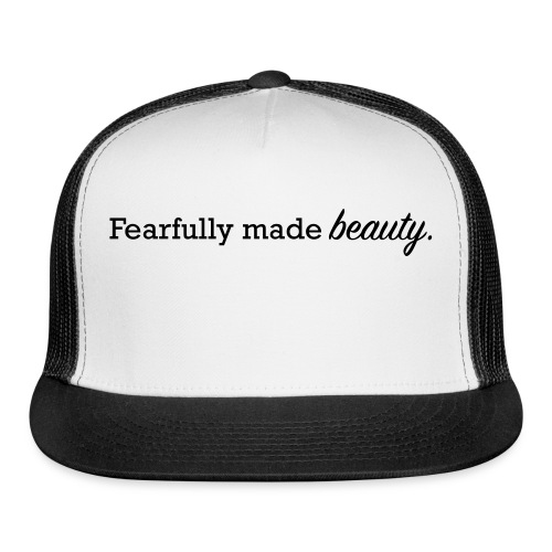 fearfully made beauty - Trucker Cap