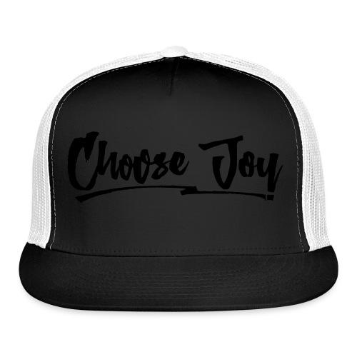 Choose Joy 2 - Trucker Cap