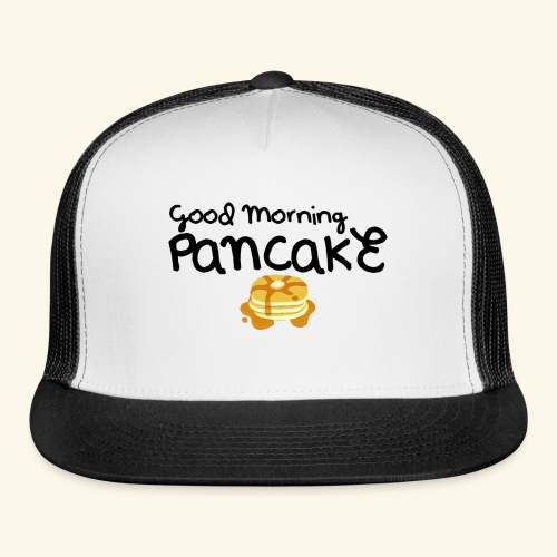 Good Morning Pancake Mug - Trucker Cap