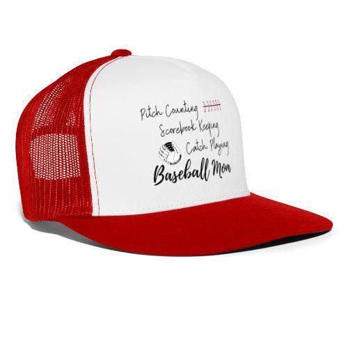 Pitch Counting Scorebook Catch Baseball Mom - Trucker Cap