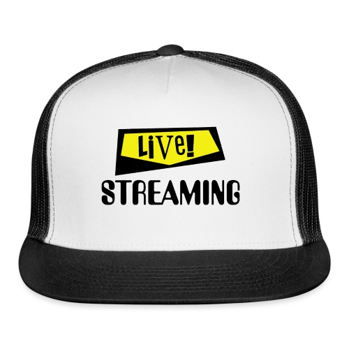 Live Streaming - Trucker Cap
