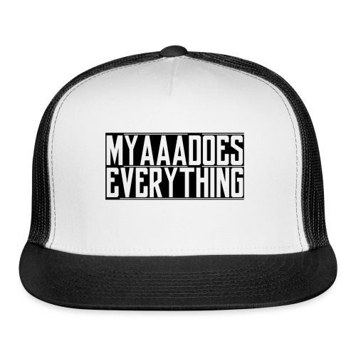 MyaaaDoesEverything (Black) - Trucker Cap