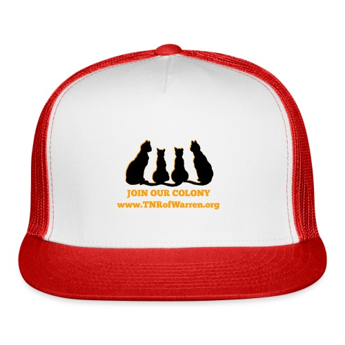 TNR JOIN OUR COLONY - Trucker Cap