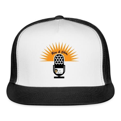 Rise & Shine with Big Lou - Trucker Cap