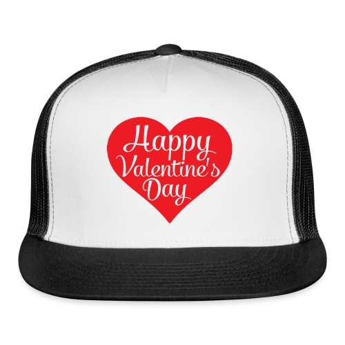 Happy Valentine s Day Heart T shirts and Cute Font - Trucker Cap