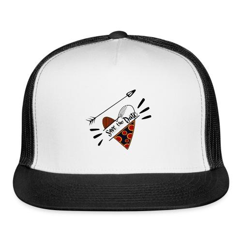 Save the Date - Trucker Cap
