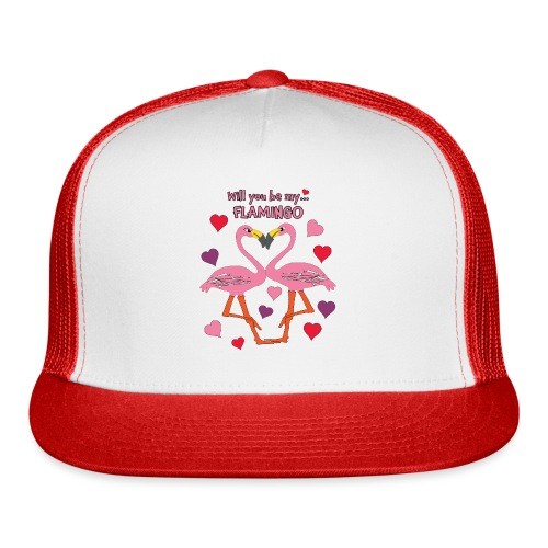 Will You be my Flamingo Valentine Kisses - Trucker Cap