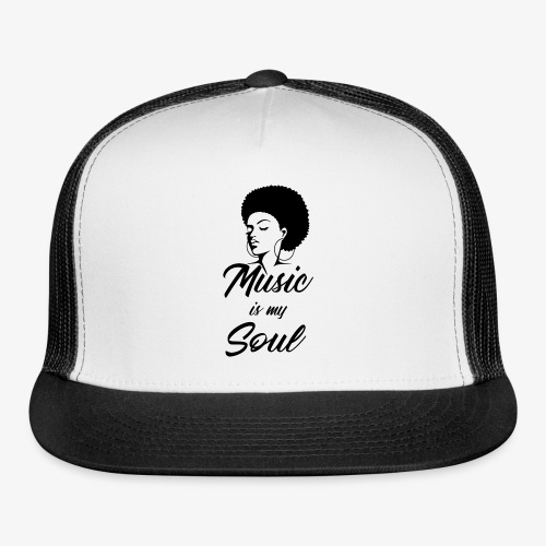 Music Is My Soul - Trucker Cap