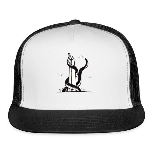 Tentacles on the Washington Monument - Trucker Cap