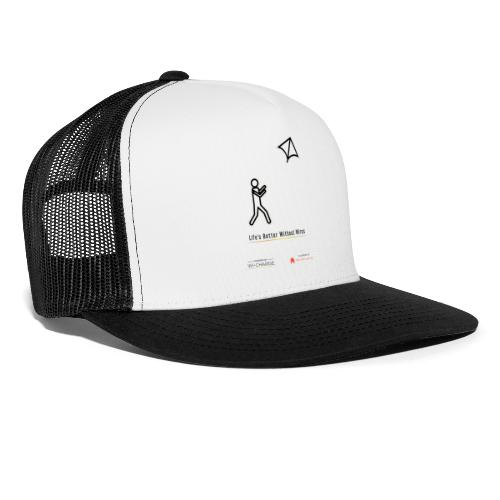 Life's better without wires: Kite - SELF - Trucker Cap