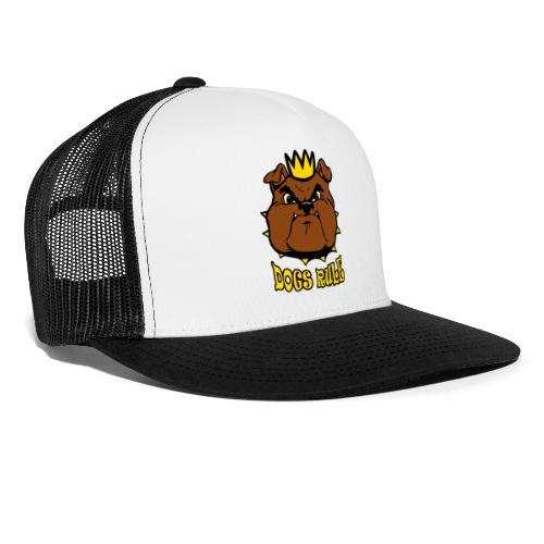 Dogs Rule - Trucker Cap