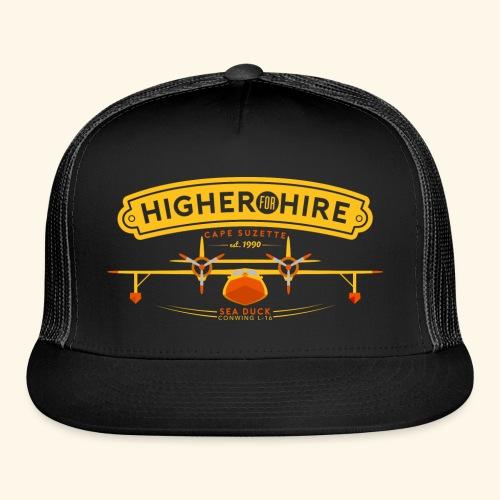 Higher for Hire - Trucker Cap