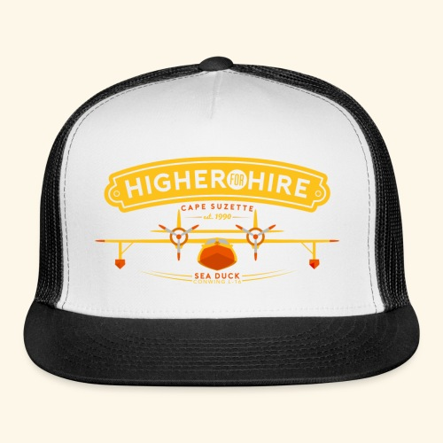 Higher for Hire - Trucker Cap