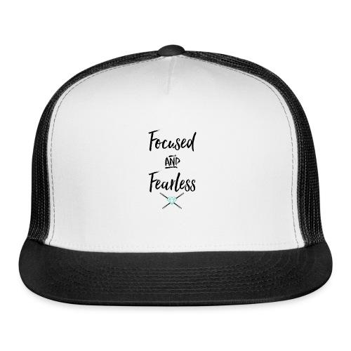 focused fearless (black) - Trucker Cap