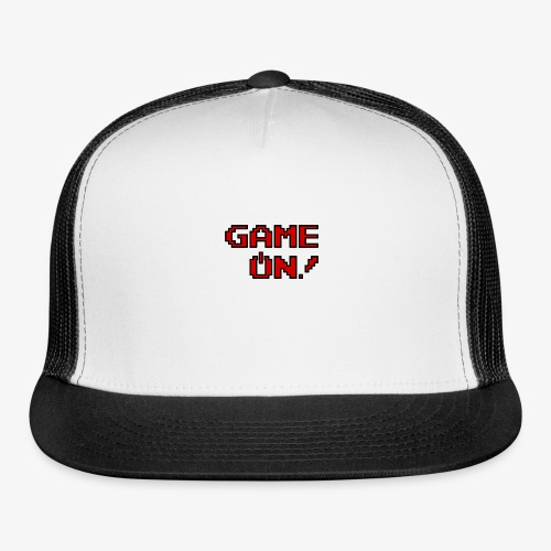 Game On.png - Trucker Cap
