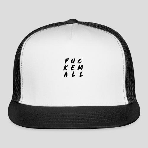 FUCKEMALL Black Logo - Trucker Cap