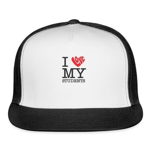 I Love My Students Women's T-Shirts - Trucker Cap