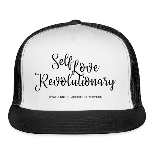 Self Love Revolutionary - Trucker Cap
