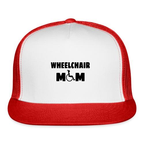 Wheelchair mom, wheelchair humor, roller fun - Trucker Cap