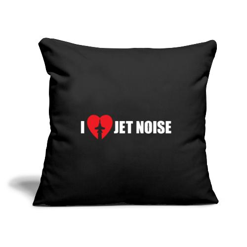 """I Love Jet Noise Aviation Heart - Throw Pillow Cover 17.5"""" x 17.5"""""""