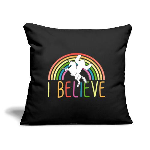 "I Believe in Unicorns and Sasquatch Bigfoot - Throw Pillow Cover 18"" x 18"""