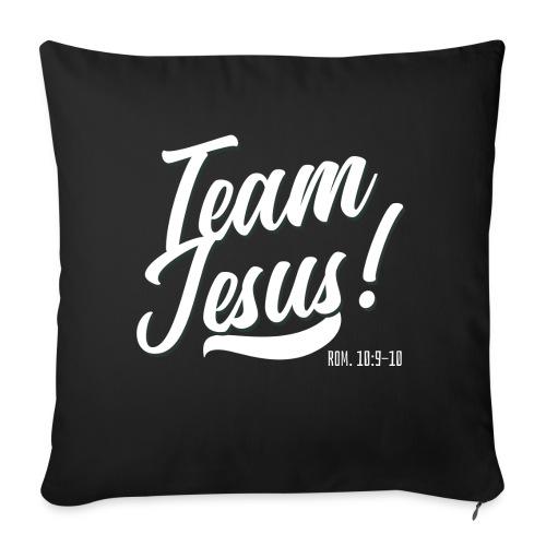 "Team Jesus! - Throw Pillow Cover 17.5"" x 17.5"""