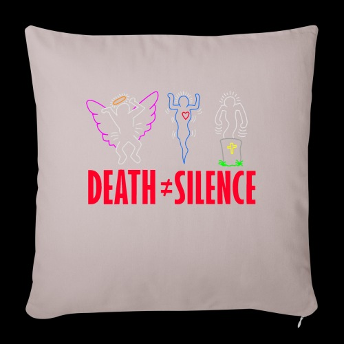"""Death Does Not Equal Silence - Throw Pillow Cover 17.5"""" x 17.5"""""""