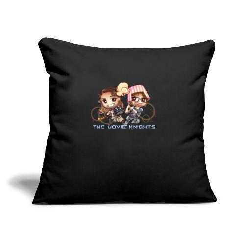 """TNC Movie Knights 2 - Throw Pillow Cover 17.5"""" x 17.5"""""""