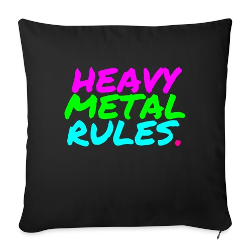 """HEAVY METAL RULES - Throw Pillow Cover 17.5"""" x 17.5"""""""