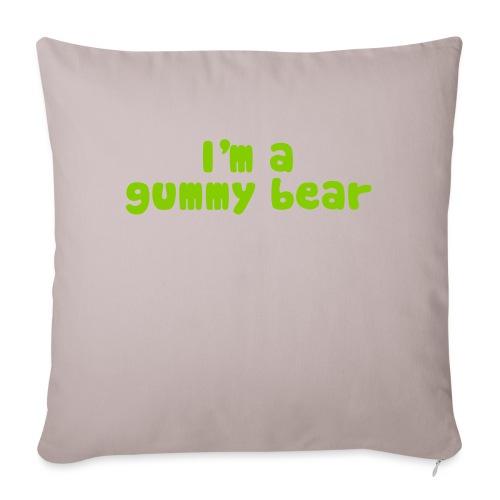 "I'm A Gummy Bear Lyrics - Throw Pillow Cover 17.5"" x 17.5"""